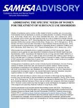 advisory addressing the specific needs of women for treatment of substance use disorders