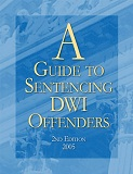 A Guide to Sentencing DWI Offenders (cover)_web